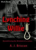 Lynching Willie Work Book