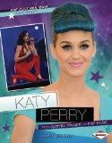 Katy Perry: From Gospel Singer to Pop Star (Pop Culture BIOS)
