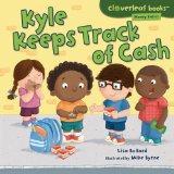 Kyle Keeps Track of Cash (Cloverleaf Books - Money Basics)