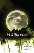 Fat and Bones