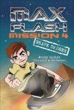 Mission 4: Grave Danger (Max Flash)