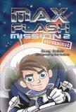 Mission 2: Supersonic (Max Flash) (Max Flash: Mission)