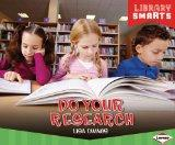 Do Your Research (Library Smarts)