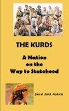 The Kurds: A Nation on the Way to Statehood