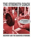 Strength Coach - Recovery and the Hangover Syndrome
