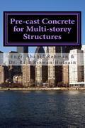 Pre-cast Concrete for Multi-storey Structures : Dr. Raja Rizwan Hussain