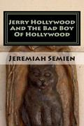 Jerry Hollywood and the Bad Boy of Hollywood : The Strange and Weird Fact Files: the Symbol Man