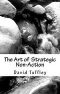 Art of Strategic Non-Action : Learning to go with the Flow