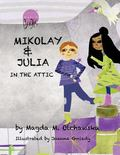 Mikolay and Julia in the Attic