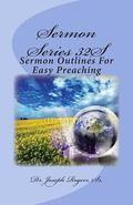 Sermon Series 32S : Sermon Outlines for Easy Preaching