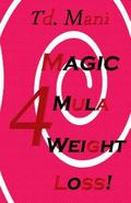 Magic 4mula 4weight Loss