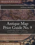 Antique Map Price Guide No. 9 : Printed Maps of Russia, Moscow, Tartary and Ukraine, 1477 To...