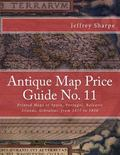 Antique Map Price Guide No. 11 : Printed Maps of Spain, Portugal, Balearic Islands, Gibralta...