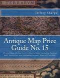 Antique Map Price Guide No. 15 : Printed Maps of Asia (whole), Central Asia (including Caspi...