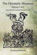 Hermetic Museum : Volume 1 Of 2