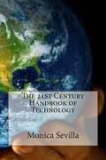 21st Century Handbook of Technology : Integrating Technology Across the Curriculum