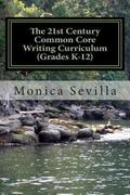 21st Century Common Core Writing Curriculum (Grades K-12)
