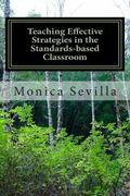 Teaching Effective Strategies in the Standards-based Classroom
