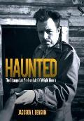 Haunted : The Strange and Profound Art of Wright Morris