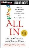 All In: How the Best Managers Create a Culture of Belief and Drive Big Results