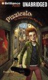 Pizzicato: The Abduction of the Magic Violin