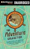 The Adventure Collection: Treasure Island, The Jungle Book, Gulliver's Travels, White Fang, ...