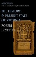 History and Present State of Virginia : A New Edition with an Introduction by Susan Scott Pa...