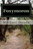 Foxymoron: Unholy Triptych: Rupert Murdoch, News Corp, FNC