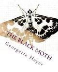 Black Moth : A Romance of the XVIII Century