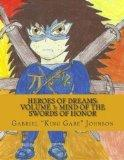 Heroes of Dreams: Mind Of The Swords Of Honor: Not everyone is an enemy, sometimes just misu...
