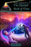 The Saeshell Book of Time Part 3: Paradise Lost: Reader's Edition (Children of Sophista) (Vo...