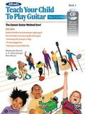 Alfred's Teach Your Child to Play Guitar, Bk 2 : Book and CD