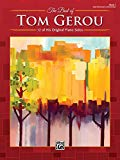 The Best of Tom Gerou, Bk 1: 12 of His Original Piano Solos