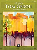 The Best of Tom Gerou, Bk 2: 11 of His Original Piano Solos