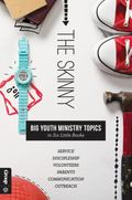 Skinny: Big Youth Ministry Topics in Six Little Books : (Set Of 6)