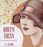 Queen Lucia (Mapp and Lucia series, Book 1)