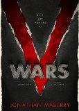 V Wars: A Chronicle of the Vampire Wars (Library Edition)