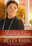 Threads of Grace (Patch of Heaven Novels, Book 3)(Library Edition)