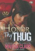 Honor Thy Thug (Thug Series, Book 7)