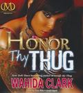 Honor Thy Thug (Thug Series, Book 7)