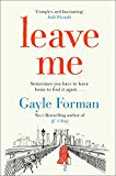 Leave Me [Oct 19, 2017] Forman, Gayle