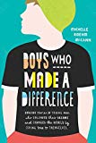 Boys Who Made A Difference