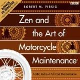 Zen and the Art of Motorcycle Maintenance: A BBC Full-Cast Radio Drama