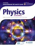 Cambridge International AS and a Level Physics : Contains CD-ROM