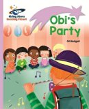 Reading Planet - Obi's Party - Lilac: Lift-off (Rising Stars Reading Planet)