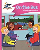 Reading Planet - on the Bus - Pink B: Comet Street Kids (Rising Stars Reading Planet)