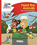 Reading Planet - Feed the Animals - Red B: Comet Street Kids (Rising Stars Reading Planet)