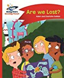 Reading Planet - are We Lost? - Red B: Comet Street Kids (Rising Stars Reading Planet)