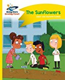 Reading Planet - The Sunflowers - Yellow: Comet Street Kids (Rising Stars Reading Planet)