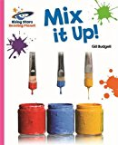 Reading Planet - Mix it Up! - Pink A: Galaxy (Rising Stars Reading Planet)